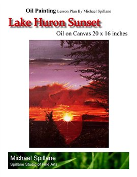 Lake Huron Sunset -- Oil on Canvas -- Project Package